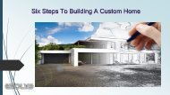 Six Steps To Building A Custom Home