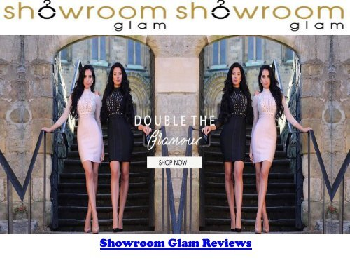 Showroom Glam Reviews