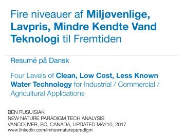 Fire niveauer af Miljøvenlige, Lavpris, Mindre Kendte Vand Teknologi til Fremtiden : Four Types of Forgotten Water Related Low Cost Clean Tech for Commercial & Industrial Applications