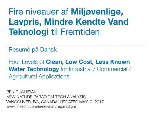 Fire niveauer af Miljøvenlige, Lavpris, Mindre Kendte Vand Teknologi til Fremtiden : Four Types of Forgotten Water Related Low Cost Clean Tech for Commercial & Industrial Applications