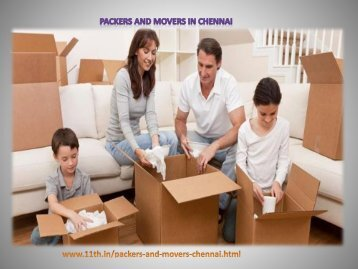 Packers and Movers in Chennai # www.11th.in/packers-and-movers-chennai.html