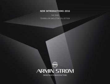 Armin Strom New Introductions 2016