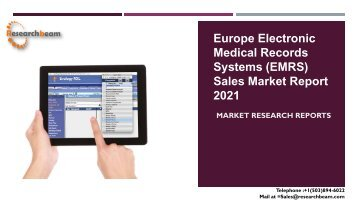 Europe Electronic Medical Records Systems (EMRS) Sales Market Report 2021