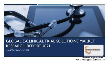 Global e-Clinical Trial Solutions Market Research Report 2021