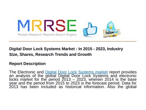 Digital Door Lock Systems Market : In 2015 - 2023, Industry Size, Shares, Research Trends and Growth