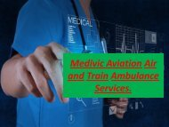 Very Affordable CostMedivic Aviation Air and Train Ambulance Services Allahabad and Gorakhpur