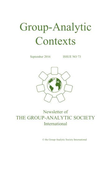 Group Analytic Contexts, Issue 73, September 2016