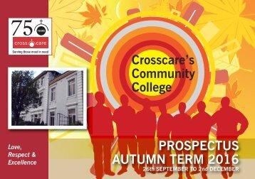 Crosscare's Community College PROSPECTUS AUTUMN TERM 2016
