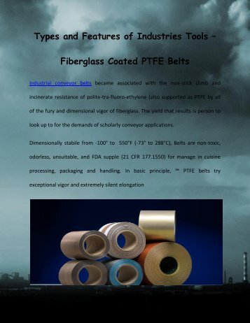 Types and Features of Industries Tools – Fiberglass Coated PTFE Belts