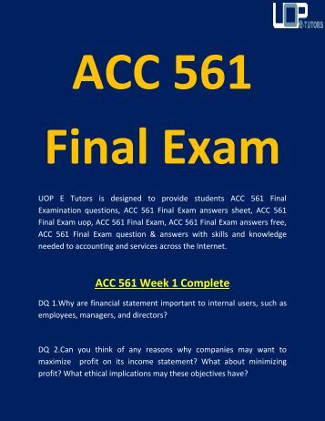 acc 440 final exam solutions Course home work is among the most reputed online home work tutorials service providers in the world, who have always been duly fulfilling the responsibility of satisfying the worthy customers.