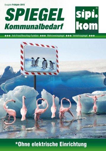 Verkehrsspiegel | Antifrostspiegel | Mehrzweckspiegel | SIPIRIT GmbH Kommunalbedarf