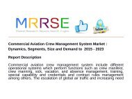 Commercial Aviation Crew Management System Market : Dynamics, Segments, Size and Demand to  2015 - 2023