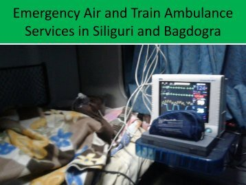 Excellent Air and Train Ambulance Services in Siliguri and Bagdogra