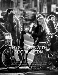 To Survive With Social Media