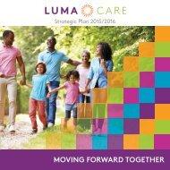 Moving forward together: Lumacare Strategic Plan,2015-16