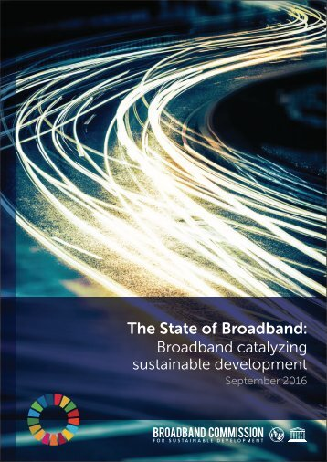 The State of Broadband Broadband catalyzing sustainable development