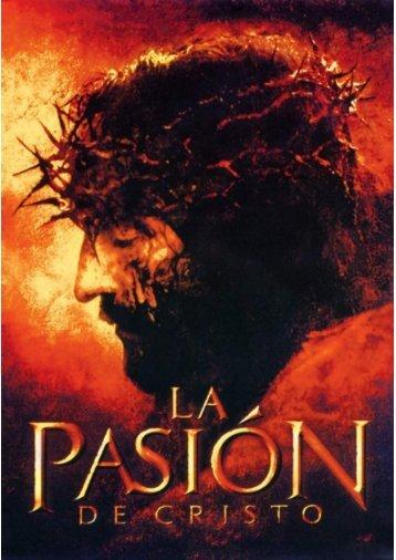 La Pasion de Cristo por Elena G White (Version Modernizada)
