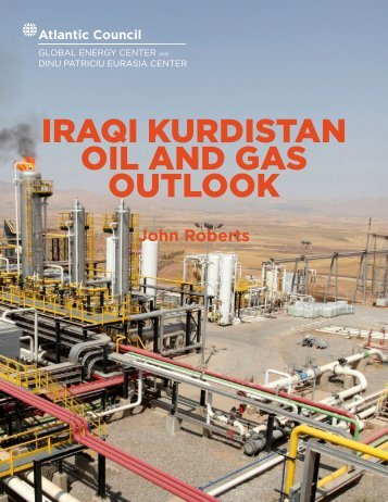 IRAQI KURDISTAN OIL AND GAS OUTLOOK