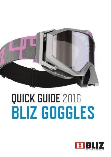 Bliz Goggles Quick Guide 2016-17