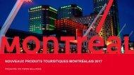 NOUVEAUX PRODUITS TOURISTIQUES MONTRÉALAIS 2017
