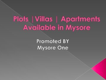 Plots | Villas | Apartments | Mysore |Real Estate