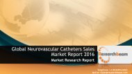Global Neurovascular Catheters Sales Market Report 2016