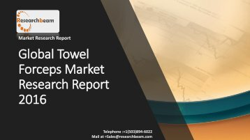 Global Towel Forceps Market Research Report 2016