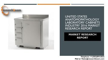 United States Anatomopathology Laboratory Cabinets Industry 2016 Market Research Report