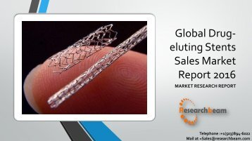 Global Drug-eluting Stents Sales Market Report 2016