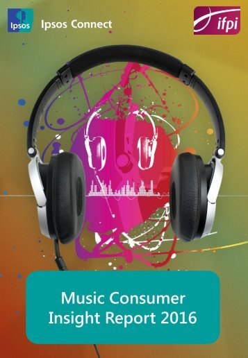 Music Consumer Insight Report 2016
