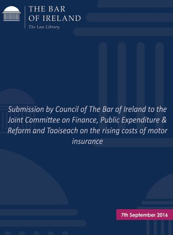 Submission-by-Council-of-The-Bar-of-Ireland-on-Rising-Costs-of-Motor-Insurance_07-09-16