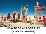 HOW TO BE AN LGBT ALLY (a talk for breeders)