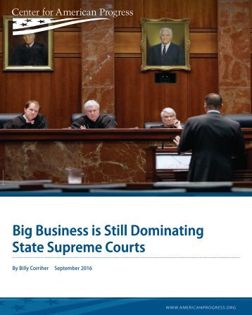 Big Business is Still Dominating State Supreme Courts