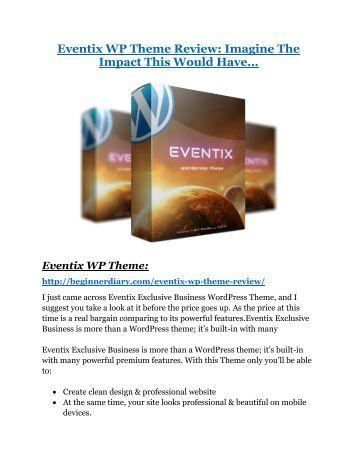 Eventix WP Theme Review & Eventix WP Theme $16,700 bonuses