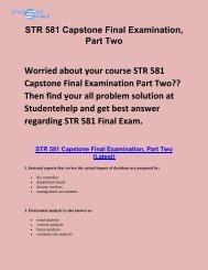Student E Help : STR 581 Capstone Final Examination Part 2