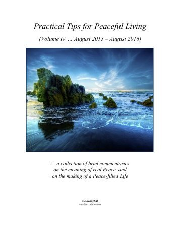Practical Tips 4 Peaceful Living - Vol IV (Aug 15 to Aug 16)