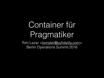 Container für Pragmatiker