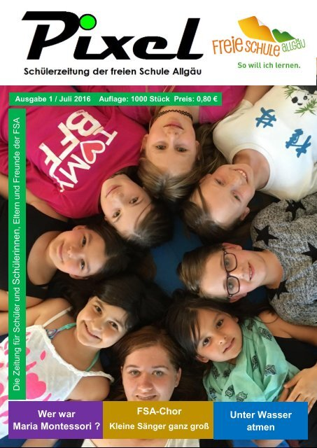 Pixel - Schülerzeitung Ausgabe 1