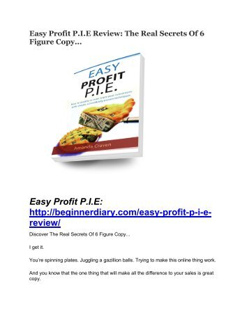 Easy Profit P.I.E review-(SHOCKED) $21700 bonuses