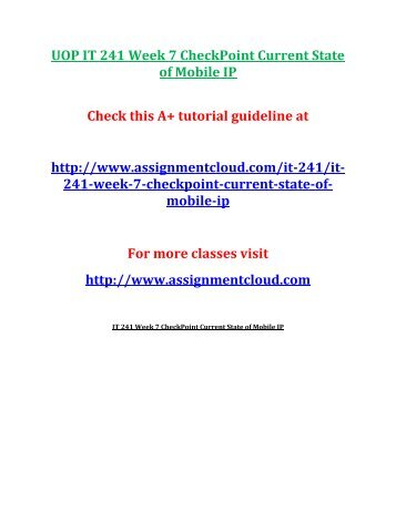 UOP IT 241 Week 7 CheckPoint Current State of Mobile IP