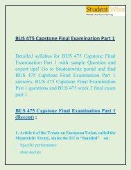 BUS 475 Capstone Final Exam Part 1 & BUS 475 week 3 final exam part 1  at Studentwhiz