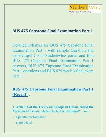 Uop students: bus 475 capstone final examination part 1.