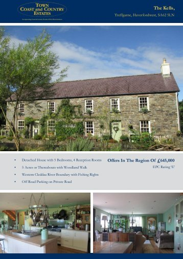 The Kells Offers In The Region Of £645,000