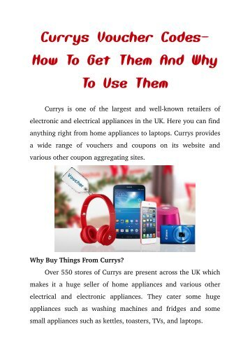 Currys Voucher Codes - How To Get Them And Why To Use Them