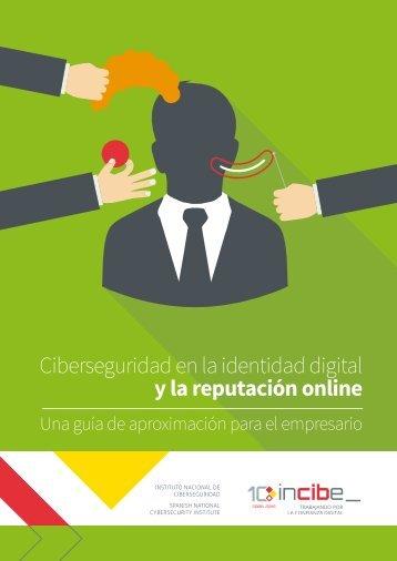 Ciberseguridad en la identidad digital y la reputación online