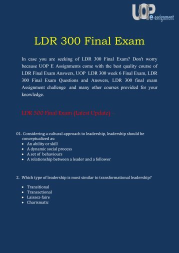 UOP E Assignments | LDR 300 Final Exam | LDR 300 Final Exam Question & Answers