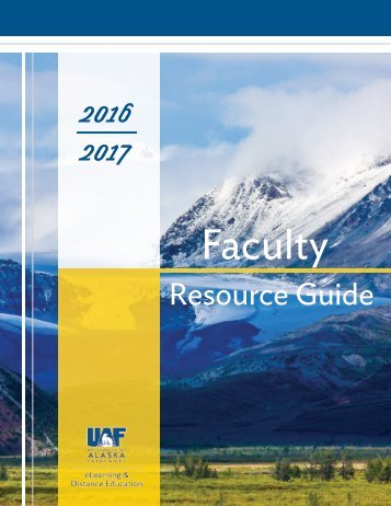 2016-17 UAF eLearning Faculty Resource Guide