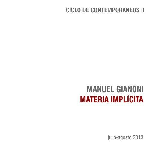 Manuel Gianoni, Materia Implícita