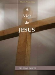 A Vida de Jesus por Ellen White (Version Portugues)