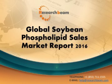 Global Soybean Phospholipid Sales Market Report 2016